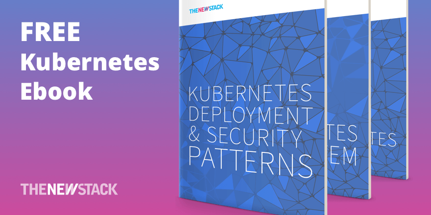 Kubernetes Deployment and Security Patterns Ebook Now