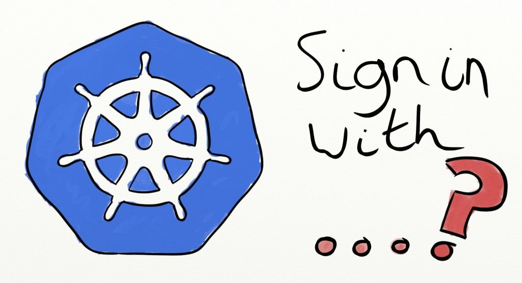 Single Sign-On for Kubernetes: An Introduction - The New Stack