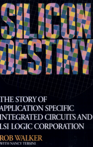 Silicon Destiny by Rob Walker with Nancy Tersini - screenshot of book cover (via Google Books) target=