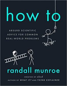Book cover for Randall Munroe's 2019 book How To