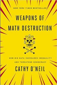 Weapons_of_Math_Destruction book cover (via Wikipedia)