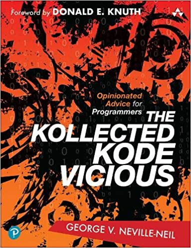 Cover of The Kollected Kode Vicous by George V Neville-Neil - via Amazon