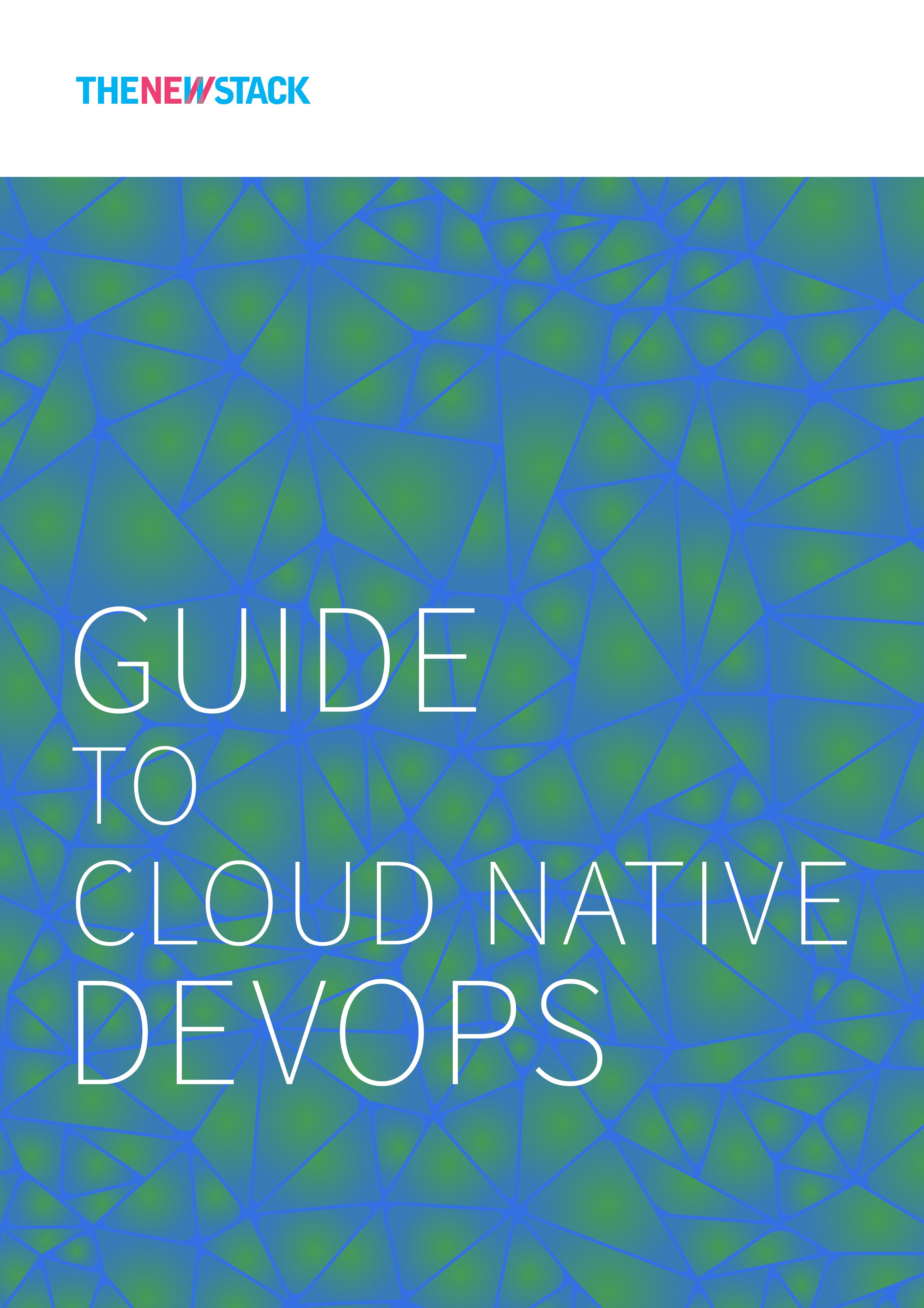 Guide to Cloud Native DevOps