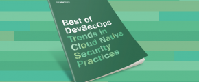 The Best Of DevSecOps: Trends in Cloud Native Security Practices Ebook Cover
