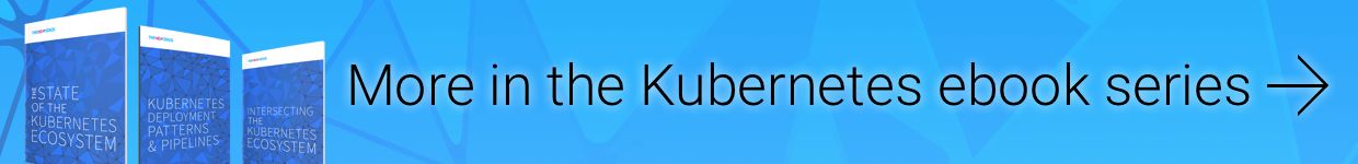 CI/CD with Kubernetes Ebook: Free Download on The New Stack